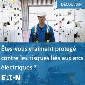 Eaton - Sécurité et risques au sein des installations électriques basse tension